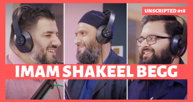 Unscripted #18   Veteran Imam Shakeel Begg opens up - Islam21c