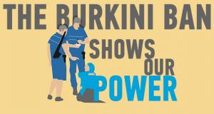 BURKINI BAN SHOWS POWER