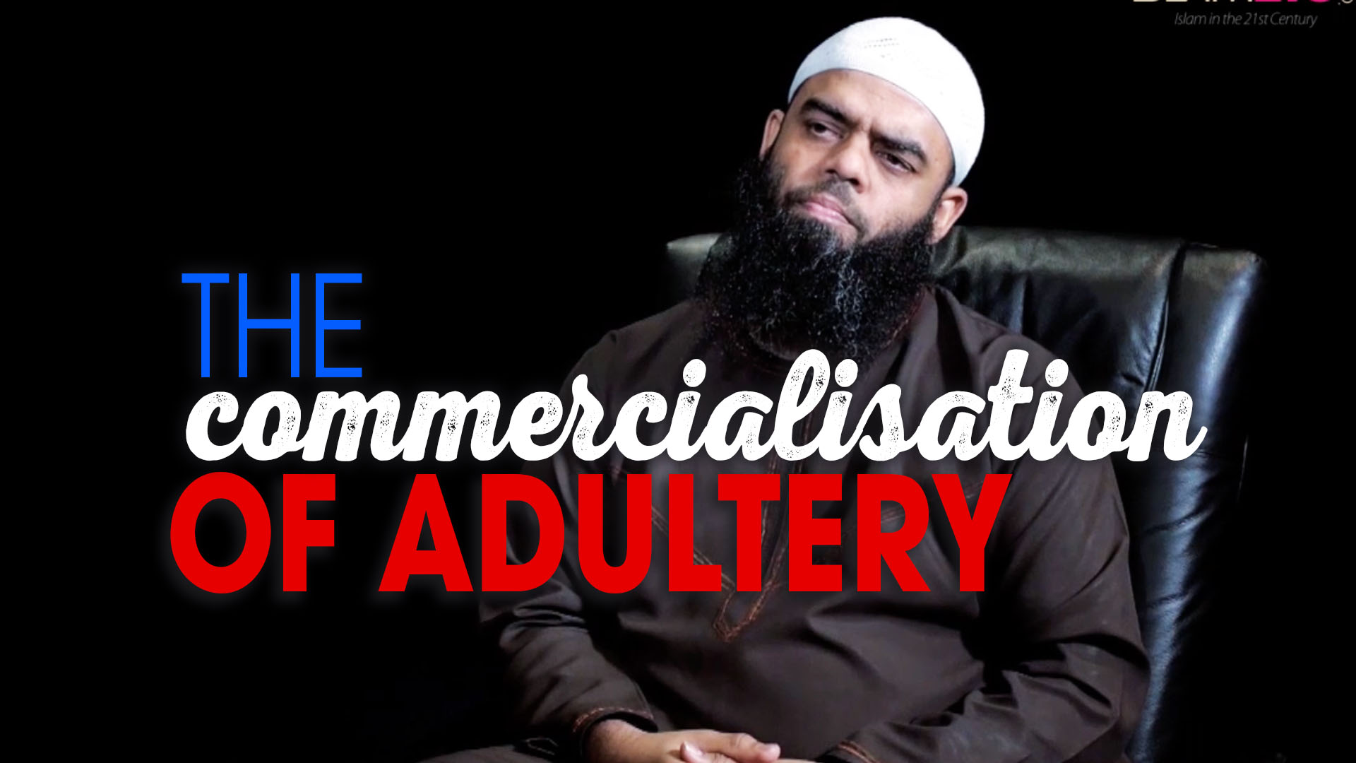 The Commercialisation of Adultery - Islam21c