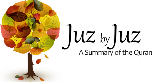 Juz by Juz - A Summary of the Qur'ān - Islam21c